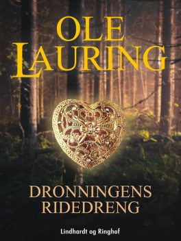 Dronningens ridedreng, Ole Lauring
