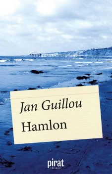 Hamlon, Jan Guillou