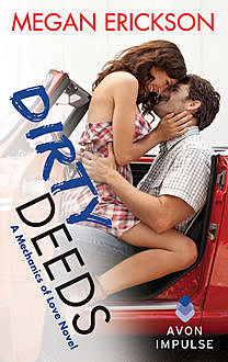 Dirty Deeds, Megan Erickson