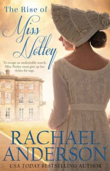 The Rise of Miss Notley (Tanglewood Book 2), Rachael Anderson