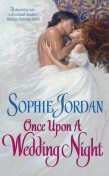 Once Upon a Wedding Night, Sophie Jordan