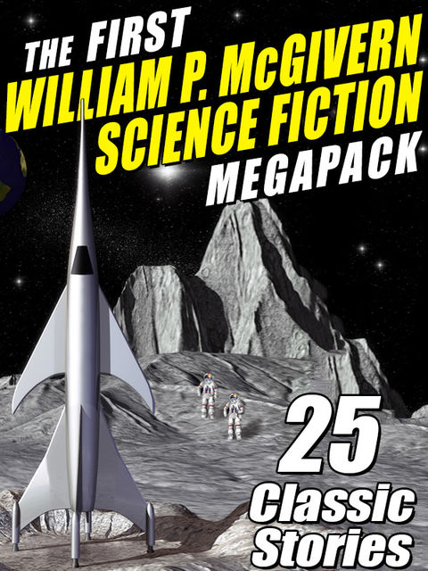 The First William P. McGivern Science Fiction Megapack, Gerald Vance, William P.McGivern