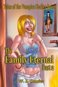 The Family Eternal: Part Two, W.J.Onufer