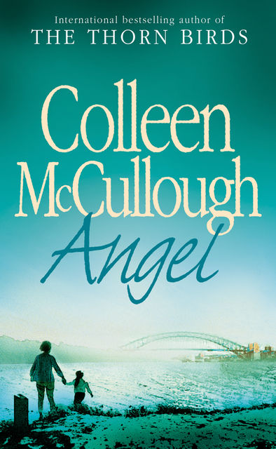 Angel, Colleen Mccullough