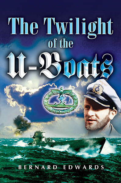 Twilight of the U-Boats, Bernard Edwards