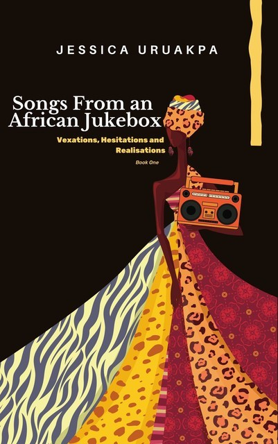 Songs From an African Jukebox, Jessica Uruakpa