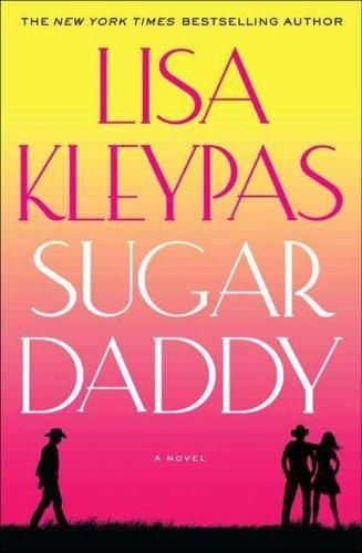 Sugar Daddy, Lisa Kleypas