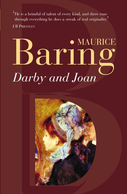 Darby And Joan, Maurice Baring