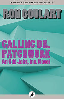 Calling Dr. Patchwork, Ron Goulart