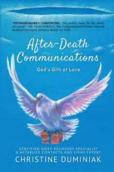 After-Death Communications, Christine Duminiak