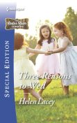 Three Reasons to Wed, Helen Lacey