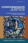 Compassionate Justice, Christopher D. Marshall