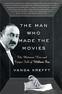 The Man Who Made the Movies, Vanda Krefft