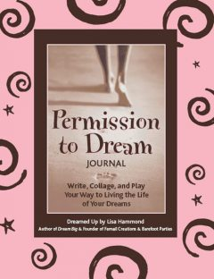Permission to Dream Journal, Lisa Hammond