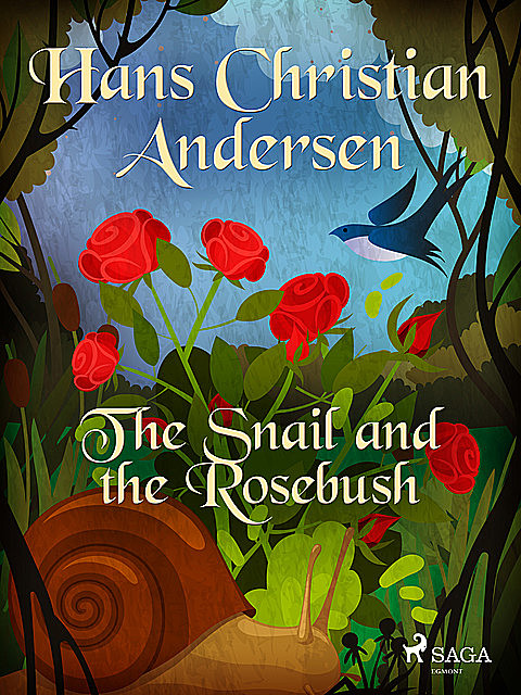 The Snail and the Rosebush, Hans Christian Andersen