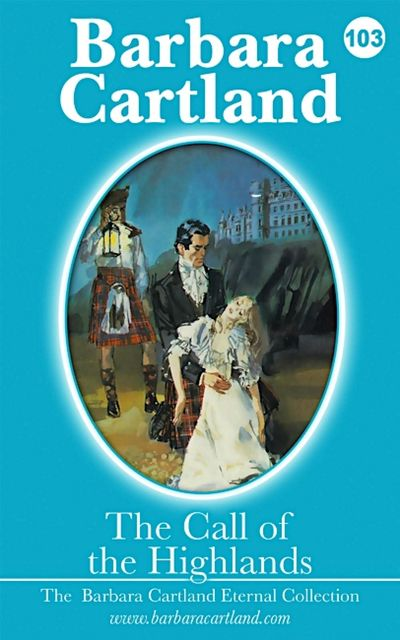 The Call of The Highlands, Barbara Cartland