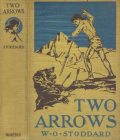 Two Arrows / A Story of Red and White, William Osborn Stoddard