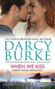 When We Kiss, Darcy Burke