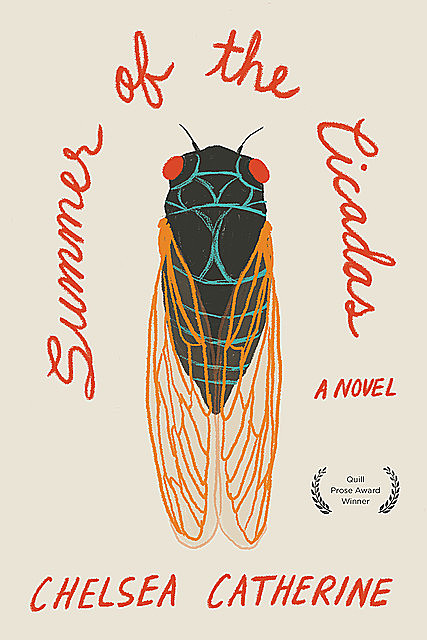 Summer of the Cicadas, Chelsea Catherine