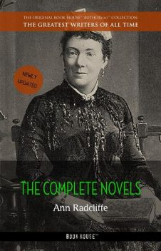 Ann Radcliffe: The Complete Novels [newly updated] (Book House Publishing), Ann Radcliffe, Book House