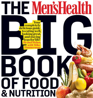 The Men's Health Big Book of Food & Nutrition, The Health