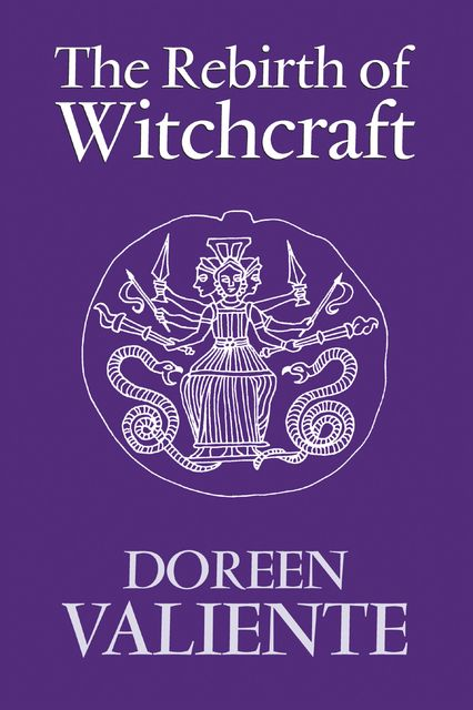 The Rebirth of Witchcraft, Doreen Valiente