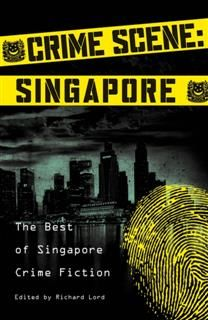 Crime Scene: Singapore, Richard Lord