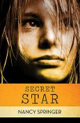 Secret Star, Nancy Springer