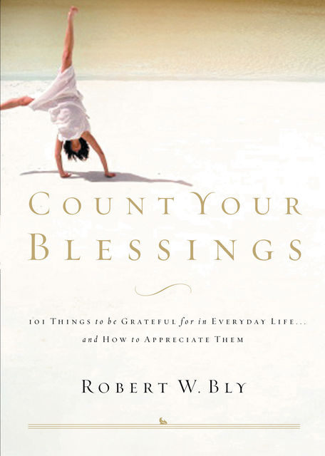 Count Your Blessings, Robert Bly