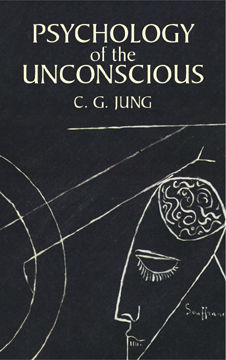 Psychology of the Unconscious, C.G.Jung