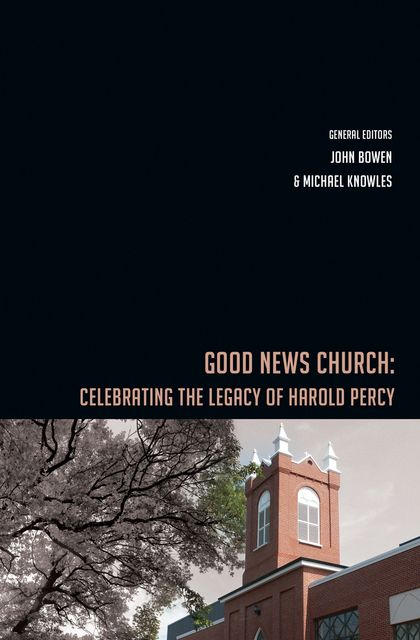 Good News Church, John Bowen, Michael P. Knowles