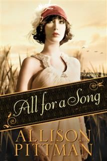 All for a Song, Allison Pittman