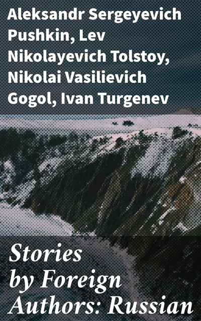 Stories by Foreign Authors: Russian, Various