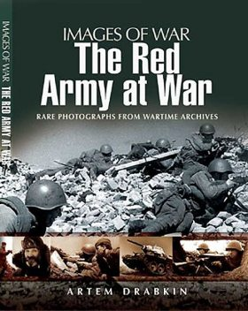 The Red Army at War, Artem Drabkin