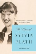 The Letters of Sylvia Plath Vol 2, Sylvia Plath
