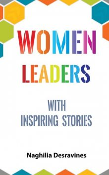 Women Leaders With Inspiring Stories, Naghilia Desravines