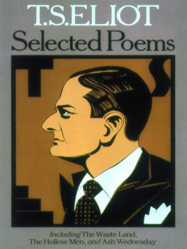 Selected Poems, T.S.Eliot