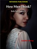 How Men Think? : Body Parts and Love, Director Camilet Cooray