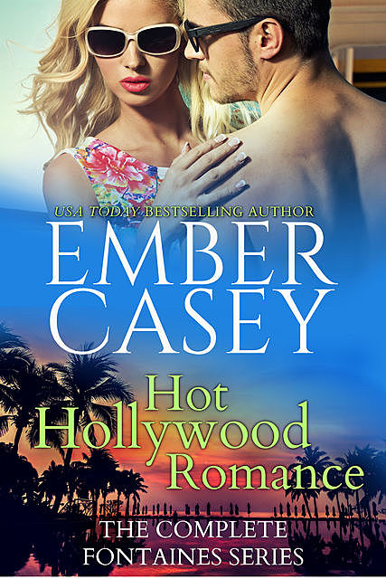 Hot Hollywood Romance, Ember Casey