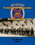 Training for Mountain and Winter Warfare, Ray Merriam