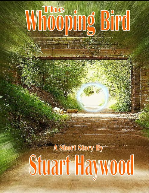 The Whooping Bird, Stuart Haywood