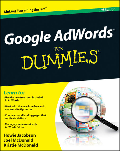 Google AdWords For Dummies, Howie Jacobson, Joel McDonald, Kristie McDonald