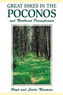 Great Hikes in the Poconos, Boyd Newman