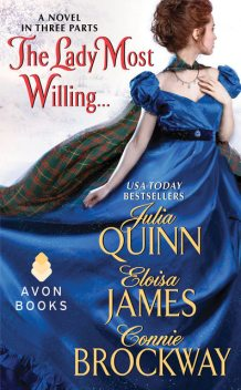 The Lady Most Willing, Julia Quinn, Connie Brockway, Eloisa James