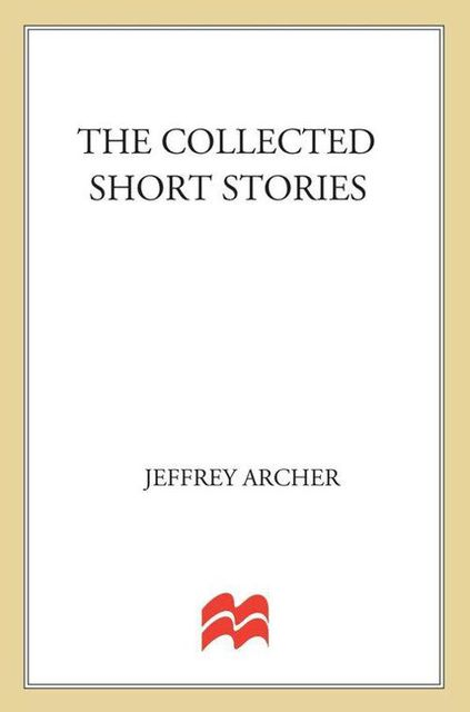 The Collected Short Stories, Jeffrey Archer