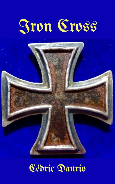 Iron Cross, Cèdric Daurio