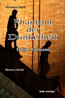 Phantom der Dunkelheit, Norman Dark