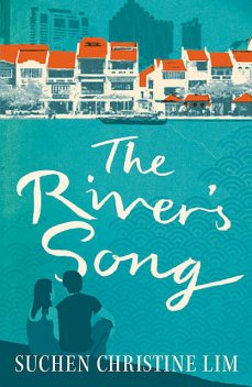 The River's Song, SUCHEN CHRISTINE LIM