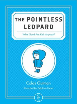 The Pointless Leopard, Colas Gutman