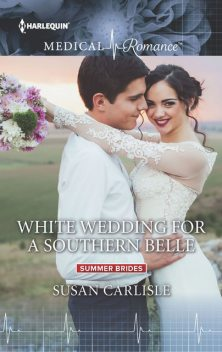 White Wedding for a Southern Belle, Susan Carlisle